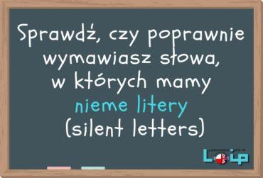 Nieme litery (silent letters) w języku angielskim
