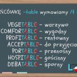 Wymowa końcówki -table ( np. comfortable & unforgettable)