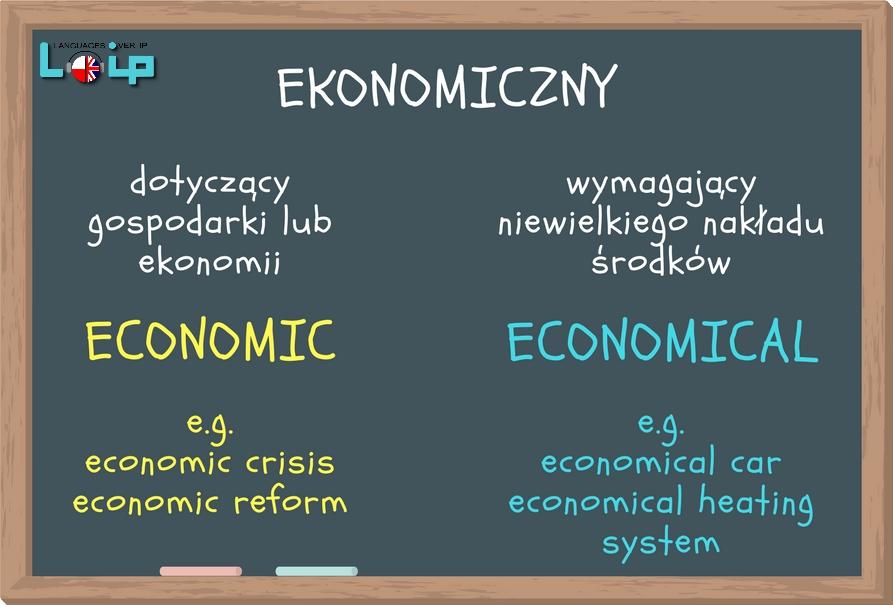 adjectives economic & economical - ekonomiczny przymiotniki -ic i -ical  angielski z Loip