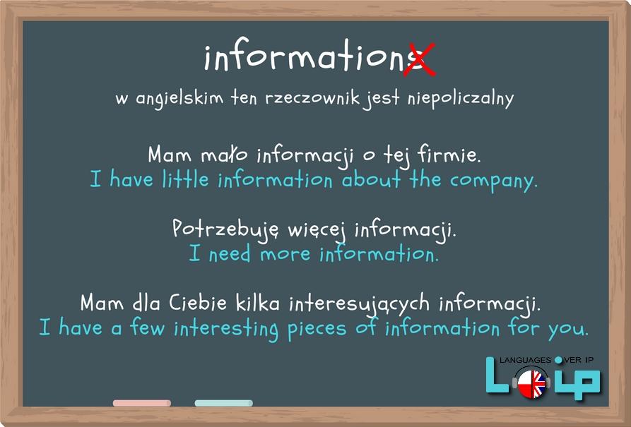 Ku przestrodze i kalki językowe (common mistakes in English) rzeczownik information (angielski z Loip)