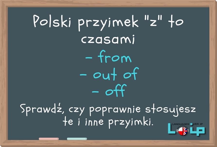 Polski przyimek z to nie zawsze from