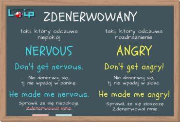 Zdenerwowany: nervous czy angry?