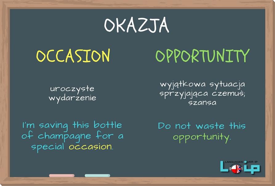 """Sprawdź, kiedy """"okazja"""" to occasion, a kiedy opportunity. Więcej wyrazów kłopotliwych na www.loip.pl Angielski z LOIP."""