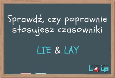 LIE, LIE DOWN i LAY