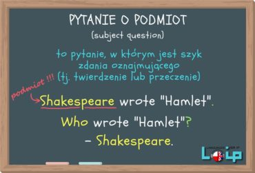 Pytanie o podmiot (subject question)