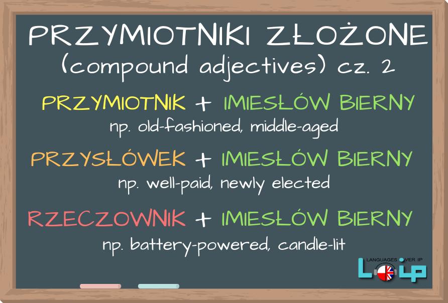 Przymiotniki złożone_compound_adjectives_LOIP_angielski_online