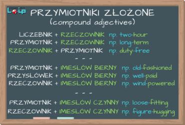 Przymiotniki złożone (compound adjectives)