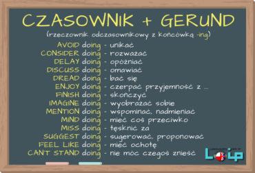Infinitive czy gerund? cz.2 Czasowniki i zwroty występujące z rzeczownikiem odczasownikowym